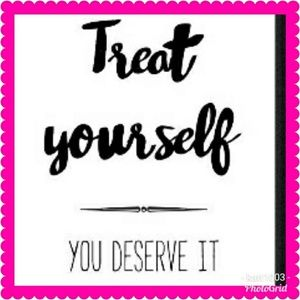 Other - 😊Treat yourself 😉
